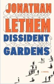 Lethem - Dissident Gardens